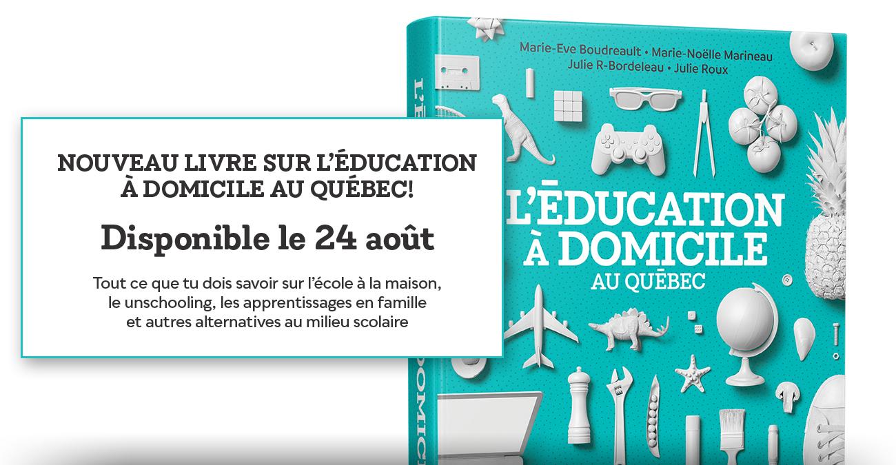 L'éducation à domicile au Québec